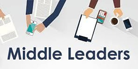 Middle Leadership Session 1 - Leadership and Management (1 of 5) tickets