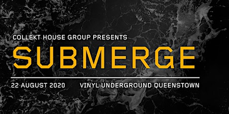 Collekt House Group presents: Submerge tickets