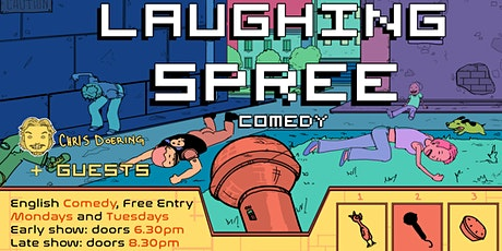 FREE ENTRY English Comedy Show - Laughing Spree 10.08. - EARLY SHOW Tickets