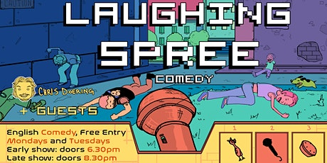 FREE ENTRY English Comedy Show - Laughing Spree 10.08. - LATE SHOW tickets