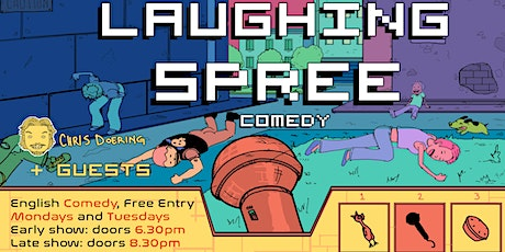 FREE ENTRY English Comedy Show - Laughing Spree 18.08. - EARLY SHOW Tickets