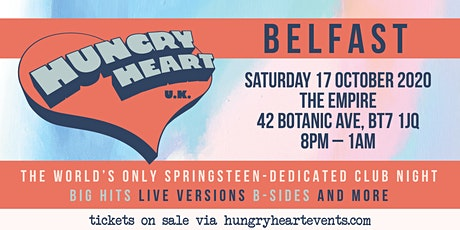 HUNGRY HEART - NONSTOP BRUCE SPRINGSTEEN - BELFAST tickets