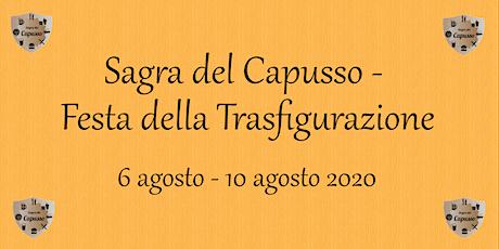 Sagra del Capusso - Festa della Trasfigurazione biglietti