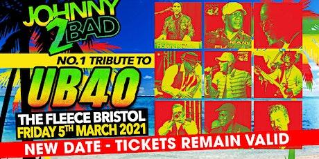 UB40 Tribute - Johnny 2 Bad tickets
