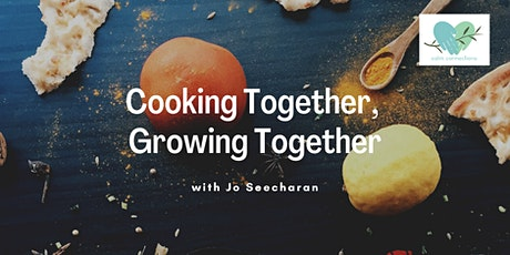 Calm Connections - Cooking Together, Growing Together tickets