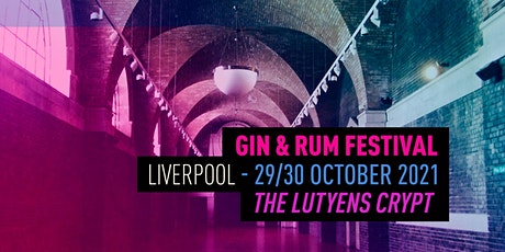 The Gin & Rum Festival - Liverpool - 2021 tickets