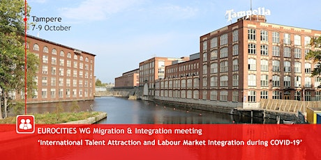 WG Migration & Integration Meeting, in Tampere, 7-9 October tickets