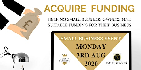 Acquire Funding: Signposting you to funding opportunities for your business tickets