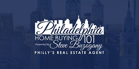 Philadelphia First Time Home Buyer Workshop tickets