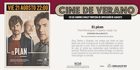 CINE DE VERANO Jardines Fontecha |  El plan (21 AGOSTO) entradas