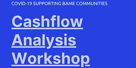 Cashflow Analysis Workshop - Supporting BAME Communities during COVID-19 tickets