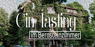 Gin Tasting in unserem Bernsteinzimmer
