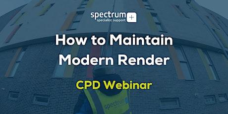 Spectrum Webinar | CPD 'How to Maintain Modern Render' biglietti