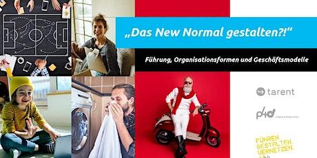 Das New Normal gestalten?!  - Forum Führen. Gestalten. Vernetzen. Tickets