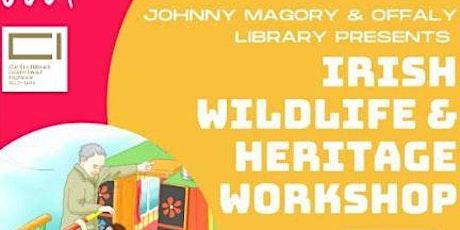 Johnny Magory Irish Heritage and Wildlife Workshop tickets