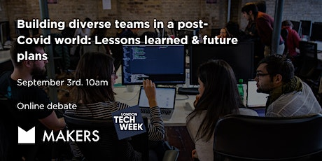 Building Diverse Teams in a Post-Covid World: Lesson Learned & Future Plans Tickets