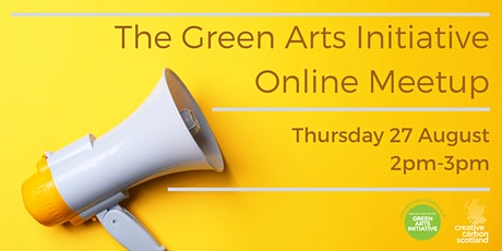 Green Arts Initiative August Meetup tickets