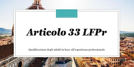Qualificazione in base all'esperienza professionale (articolo 33) biglietti