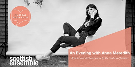 An Evening with Anna Meredith - SE's Musical Book Club tickets