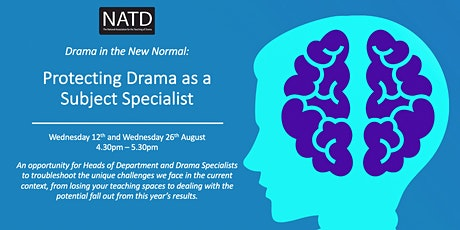 Drama in the New Normal: Protecting Drama as a Subject Specialist tickets