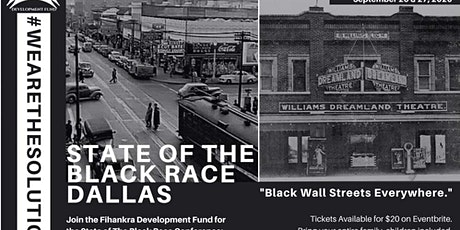 "STATE OF THE BLACK RACE DALLAS: ""Black Wall Street tickets"