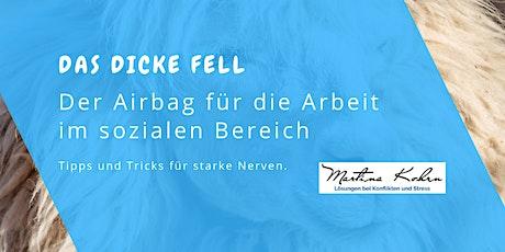 Das dicke Fell – der kleine Airbag für die Arbeit (im sozialen) Bereich Tickets
