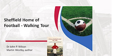 Sheffield Home of Football Walking Tour tickets