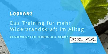 LOOVANZ - Das Training für mehr Widerstandskraft im Alltag Tickets