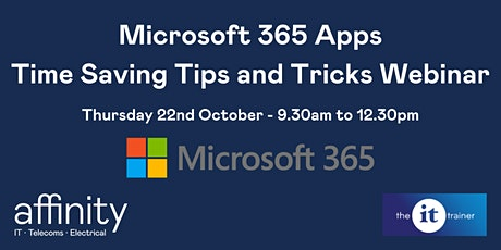 Microsoft 365 Apps – Time Saving Tips and Tricks Webinar tickets