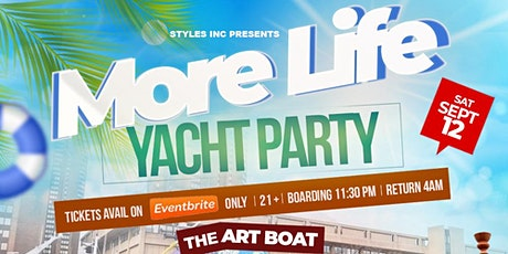 MORE LIFE   EVENING YACHT PARTY tickets