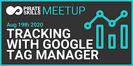 Tracking with Google Tag Manager | Online Meetup tickets