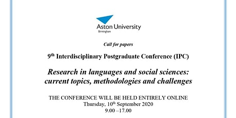 9th Interdisciplinary Postgraduate Conference, SSH Aston University tickets