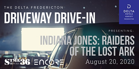 *DATE CHANGE Delta Driveway Drive-In FRIDAY AUG 21  Raiders of the Lost Ark tickets