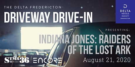Delta Driveway Drive-In- FRI AUG 21 Indiana Jones: Raiders of the Lost Ark tickets