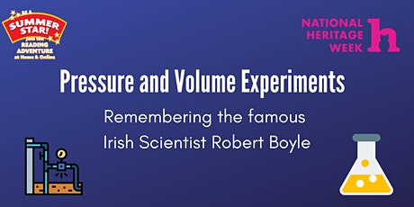 Pressure and volume experiments: Remembering Irish Scientist Robert Boyle tickets