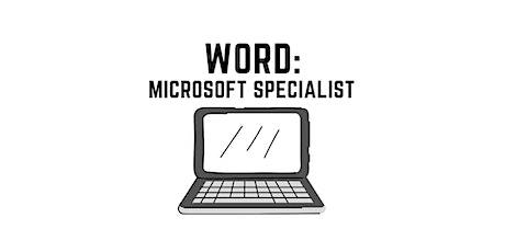 WORD Training: Microsoft Office Specialist
