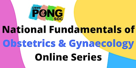 National Fundamentals of Obstetrics & Gynaecology Online Course tickets