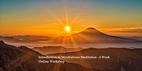 Mindfulness Meditation - Four Week Workshop tickets