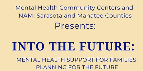Into The Future: Mental Health Support for Families tickets