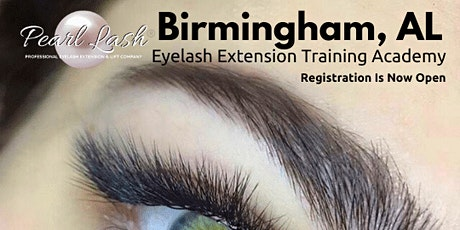 Eyelash Extension Training by Pearl Lash Birmingham, AL tickets