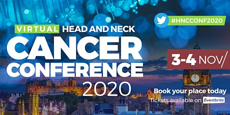 Virtual International Head & Neck Cancer Conference 2020 DAY 1 tickets