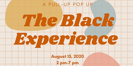 The Black Experience: Pull Up Pop Up tickets