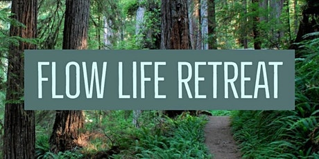 Flow Life Retreat tickets