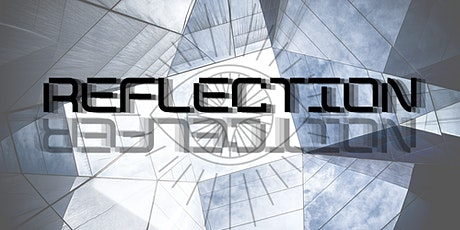 REFLECTION tickets