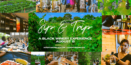 Sip & Trip: A Black Winery Experience tickets