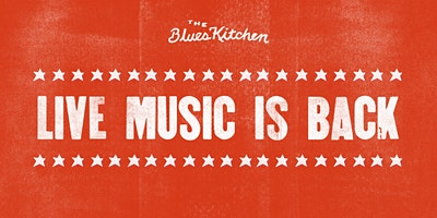 Live Music Every Saturday @ The Blues Kitchen Brix