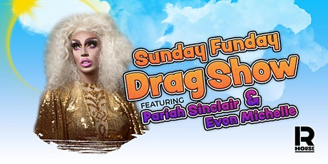 Sunday Funday Drag Show - An Outdoor Patio Experience tickets