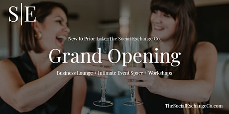 The Social Exchange Co. Grand Opening! tickets