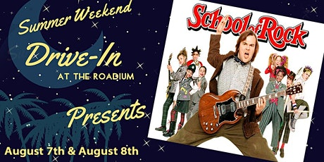 SCHOOL OF ROCK: Summer Weekend Drive-In at the Roadium tickets