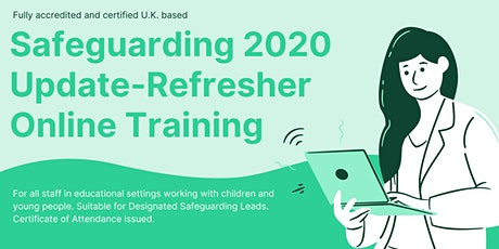 Safeguarding Children and Young People - 2020 Update and refresher tickets